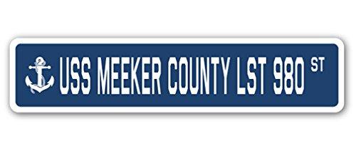 USS MEEKER COUNTY LST 980 Street Sign us navy ship veteran sailor gift County Street Sign
