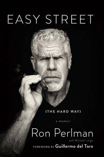 Easy Street (the Hard Way): A Memoir: Amazon.es: Perlman, Ron ...