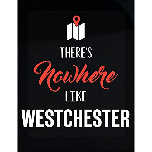 Inked Creatively There's Nowhere Like Westchester Sticker