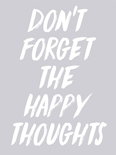 Damen Top Don't Forget The Happy Thoughts grau