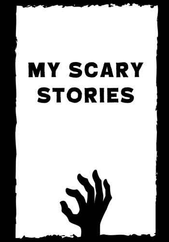 Download My Scary Stories: Write Your Own Spooky Halloween Stories, 100 Lined Pages, Black Cat (Campfire Tales) pdf