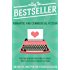 Writing The Bestseller: Romantic And Commercial Fiction (Romance Writing Masterclass Book 1)