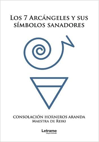 Los siete arcángeles y sus símbolos sanadores (Spanish ...