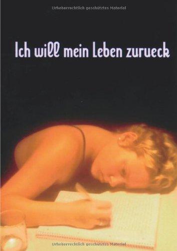 Ich will mein Leben zurück: Das Krebstagebuch der 16-jährigen Jenni.