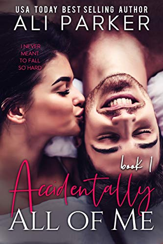 Free – Accidentally All Of Me Book 1