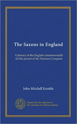 Book The Saxons in England (v.01): A history of the English commonwealth till the period of the Norman Conquest