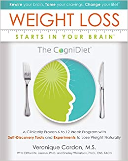 Weight Loss Starts In Your Brain A Clinically Proven 6 To 12 Week