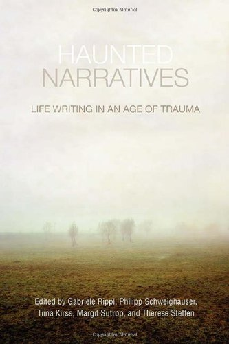 Haunted Narratives: Life Writing in an Age of Trauma by Brand: University of Toronto Press, Scholarly Publishing Division
