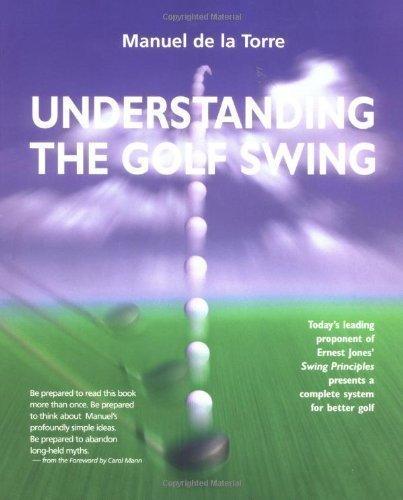 Understanding the Golf Swing by de la Torre, Manuel (2001) Hardcover