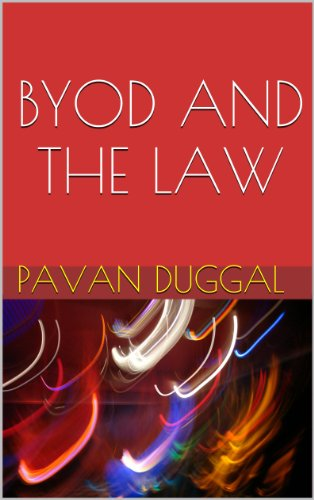 BYOD AND THE LAW - Kindle edition by PAVAN DUGGAL