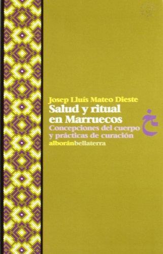 Descargar Libro Salud Y Ritual En Marruecos ) J.l. Mateo Dieste