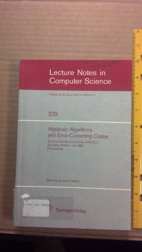 Algebraic Algorithms and Error-Correcting Codes (Lecture Notes in Computer Science) by Springer Verlag