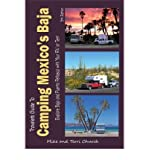 Traveler's Guide to Camping Mexico's Baja: Explore Baja & Puerto Penasco with Your