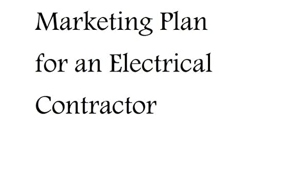 marketing plan for an electrical contractor professional fill in rh amazon com electric bike marketing plan electric utility marketing plan