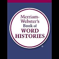 Merriam-Webster's Book of Word Histories