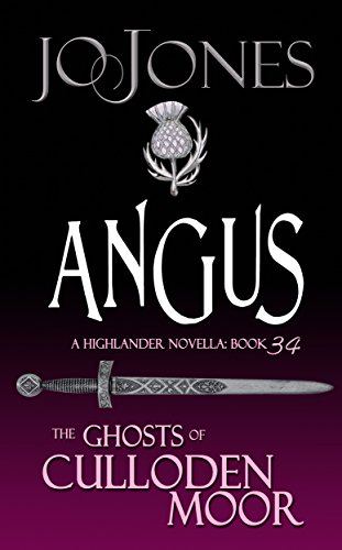 - Angus: A Highlander Romance (The Ghosts of Culloden Moor Book 34)