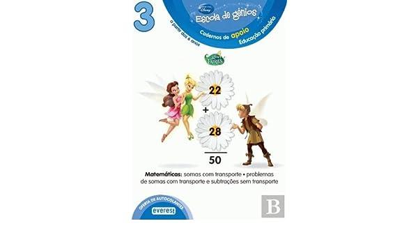 3: ESCOLA DE GÉNIOS: CADERNOS DE APOIO: EDUCAÇÃO PRIMà RIA: A PARTIR DOS 6 ANOS: MATEMà TICA: SOMAS CO (Portuguese) Paperback