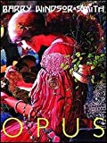 Barry Windsor-Smith: Opus (Vol. 1)
