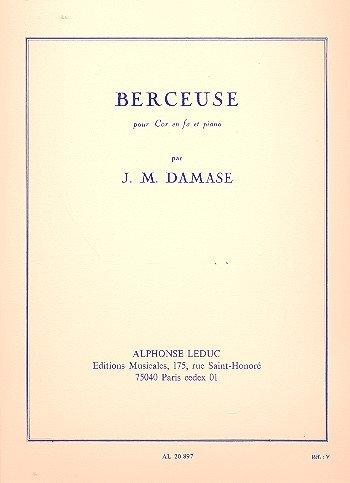 - J. M. Damase: Berceuse (F Horn/Piano)