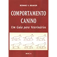 Comportamento Canino - Um Guia para Veterinários