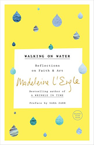 Pdf Bibles Walking on Water: Reflections on Faith and Art