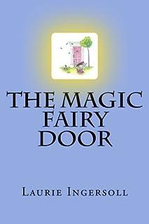 The Magic Fairy Door (The Magic Door Stories) (Volume 1)  sc 1 st  Amazon.com & Amazon.com: The Irish Fairy Door Company - Paint Your Own Fairy Door ...