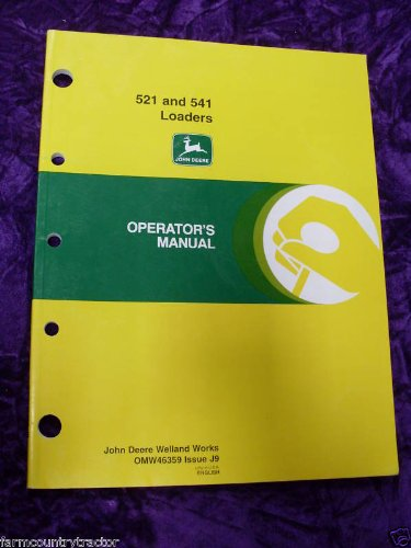 John Deere 521/541 Loaders OEM OEM Owners Manual OMW46359