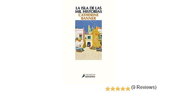La isla de las mil historias eBook: Banner, Catherine: Amazon.es ...