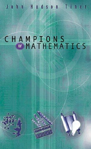 Champions Of Mathematics (Champions Of Discovery)