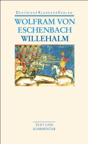 Willehalm. Text und Kommentar