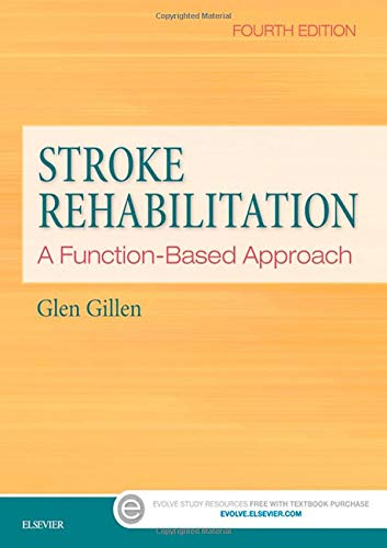 (Stroke Rehabilitation: A Function-Based Approach)
