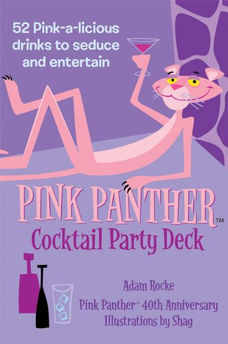 (Pink Panther Cocktail Party Deck: 52 Pink-a-licious Drinks to Seduce and Entertain )