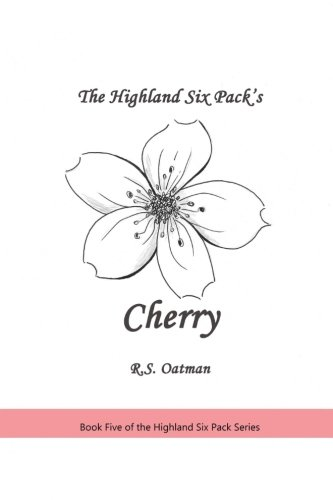 Download The Highland Six Pack's Cherry: Book Five of the Highland Six Pack Series (Volume 5) PDF