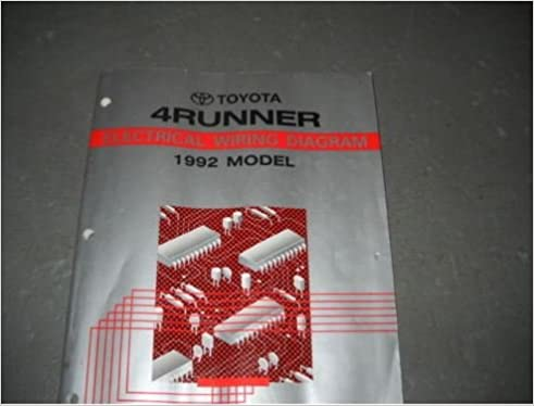 1992 Toyota 4runner 4 Runner Electrical Wiring Diagram Service Manual Ewd 92 Toyota Amazon Com Books