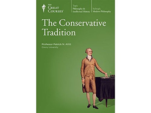 The Conservative Tradition by The Teaching Company