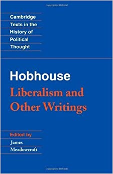 Hobhouse: Liberalism and Other Writings (Cambridge Texts in the History of Political Thought) by L. T. Hobhouse (1994-02-25)