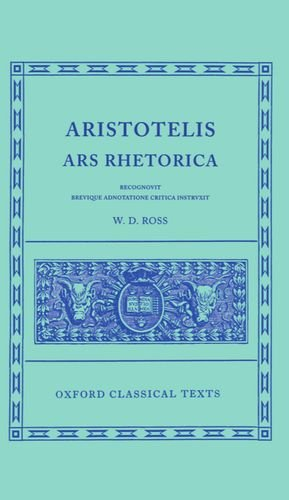 Aristotle Ars Rhetorica (Oxford Classical Texts)