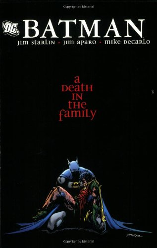 Batman: A Death in the Family (Batman And Robin Death Of The Family)