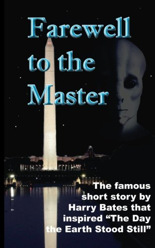 Farewell to the Master: The Day the Earth Stood Still