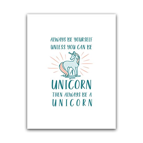 Always Be Yourself Unless You Can Be A Unicorn Nursery Wall