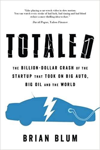 Totaled: The Billion-Dollar Crash of the Startup that Took