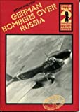 German Bombers Over Russia, Bryan Philpott, 0850593379