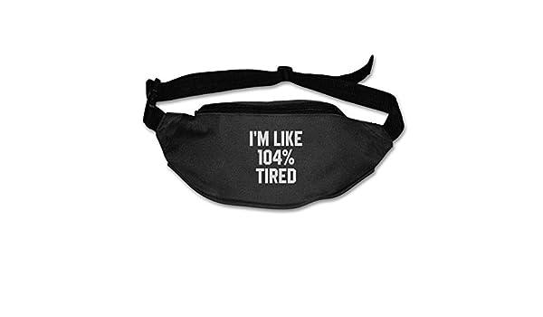Im Like 104/% Tired Sport Waist Pack Fanny Pack Adjustable For Travel