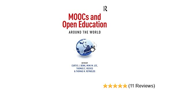 Amazon com: MOOCs and Open Education Around the World eBook: Curtis
