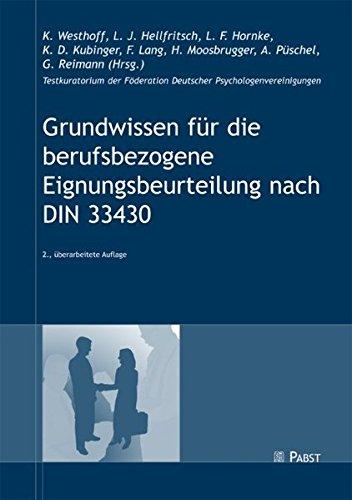 Grundwissen für die berufsbezogene Eignungsbeurteilung nach DIN 33430 Broschiert – 1. Oktober 2005 K Westhoff L J Hellfritsch L F Hornke K D Kubinger