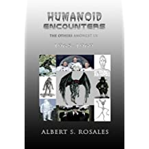 Humanoid Encounters 1965-1969: The Others amongst Us