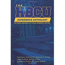 The HBCU Experience Anthology: North Carolina A&T University Edition (The HBCU Experience Anthology NC A& T Edition)