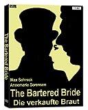The Bartered Bride (Die Verkaufte Braut)
