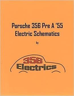 porsche 356 pre a wiring diagram porsche 356 pre a  55 electrical schematics joe leoni  joe leoni  porsche 356 pre a  55 electrical