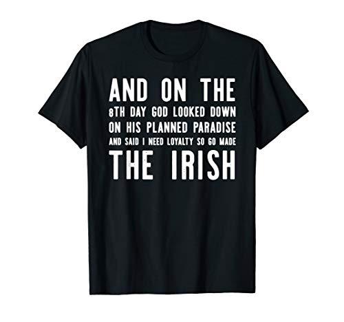 - On The 8th Day God Created The Irish St Patrick's T-shirt